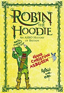 Robin the Hoodie: An ASBO History of Britain