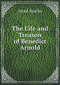 Paperback The Life and Treason of Benedict Arnold Book