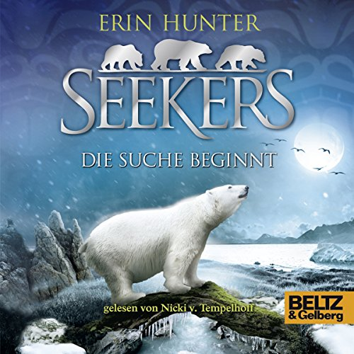 Die Suche beginnt     Seekers 1              By:                                                                                                                                 Erin Hunter                               Narrated by:                                                                                                                                 Nicki Tempelhoff                      Length: 6 hrs and 45 mins     Not rated yet     Overall 0.0
