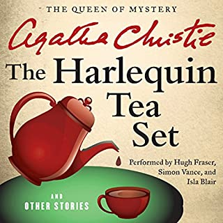 The Harlequin Tea Set and Other Stories                   Autor:                                                                                                                                 Agatha Christie                               Sprecher:                                                                                                                                 Hugh Fraser,                                                                                        Simon Vance,                                                                                        Isla Blair                      Spieldauer: 6 Std. und 12 Min.     1 Bewertung     Gesamt 4,0