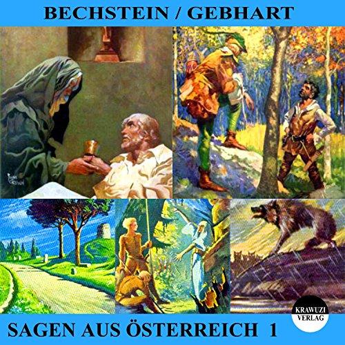 Sagen aus Österreich 1                   Autor:                                                                                                                                 Ludwig Bechstein,                                                                                        Johann Gebhart                               Sprecher:                                                                                                                                 Thomas Gehringer                      Spieldauer: 20 Min.     3 Bewertungen     Gesamt 4,0