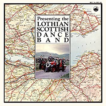 Presenting the Lothian Scottish Dance Band