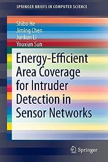 Energy-Efficient Area Coverage for Intruder Detection in Sensor Networks