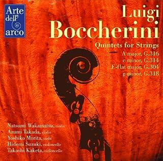 ボッケリーニ : 弦楽五重奏曲集 (Luigi Bocherini : Quintets for Strings ~ A major G316 | c minor G314 | E-flat major G304 | g minor G318 ...