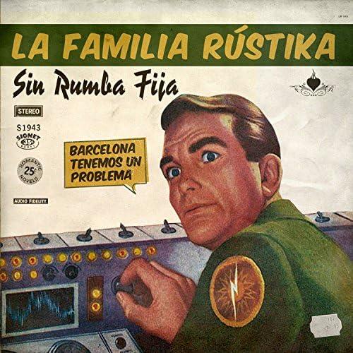 La Familia Rustika