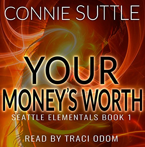 Your Money's Worth Audiobook By Connie Suttle cover art