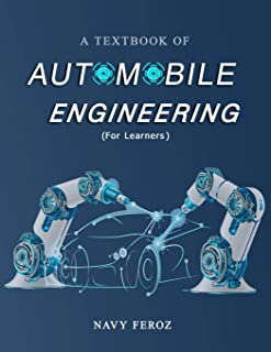 Automobile Engineering: Textbook for Engineering Students (Learn in short time)