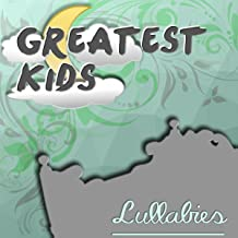 Greatest Kids Lullabies - Relaxation and Deep Sleep, Baby Sleep Music Lullabies, Soft Lullabies Nighttime for Newborn, Lullaby & Goodnight