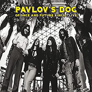 Of Once And Future Kings (Remastered) (Live At Ford Auditorium, Detroit, Michigan, May 14, 1976)