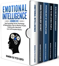 Emotional Intelligence: 4 books in 1 Dark Psychology Secret, Psychology of Manipulation, How to Influence People, Dealing with a Narcissist. Learn Self-Discipline Mastery
