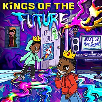Kings Of The Future