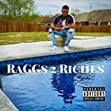 Raggs 2 Riches [Explicit]