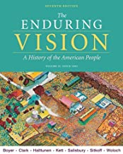 By Merle Curti Professor of History Emeritus Paul S Boyer - The Enduring Vision, Volume II: Since 1865: 2 (7th) (12.2.2009)