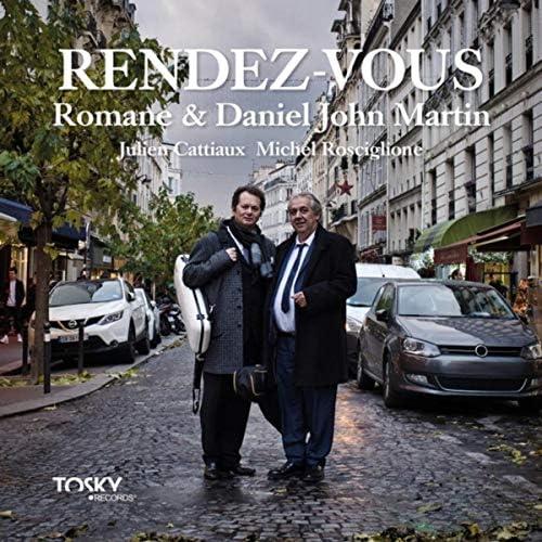Romane & Daniel John Martin, Julien Cattiaux & Michel Rosciglione