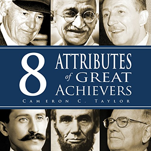 8 Attributes of Great Achievers audiobook cover art