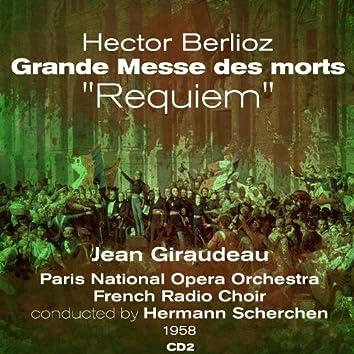 "Hector Berlioz: Grande Messe des morts, ""Requiem""  (1958), Volume 2"