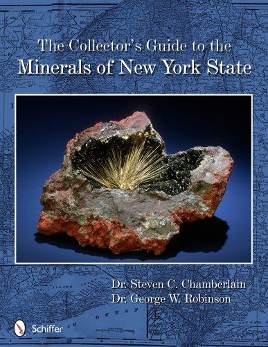 Compare Textbook Prices for The Collector's Guide to the Minerals of New York State Schiffer Earth Science Monograph 1 Edition ISBN 9780764343346 by Steven C. Chamberlain,George W. Robinson