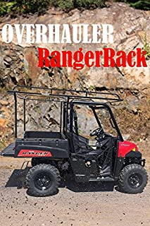 Overhauler Ranger Rack - Overhead Modular Rack System for Polaris Ranger UTV - Includes Roof Baskets!