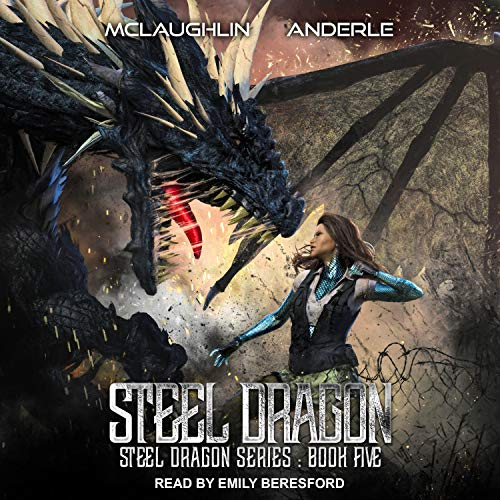 Steel Dragon 5 Audiobook By Kevin McLaughlin, Michael Anderle cover art
