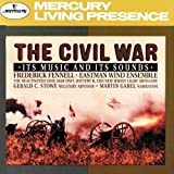The Civil War - Its Music & Its Sounds