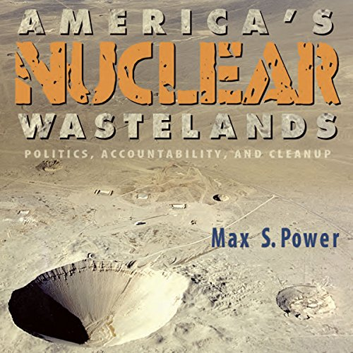 America's Nuclear Wastelands audiobook cover art