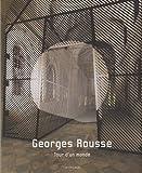 Georges Rousse - Tour d'un monde (1981-2008)