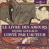 Le livre des amours - Contes de l'envie d'elle et du désir de lui - 23,90 €