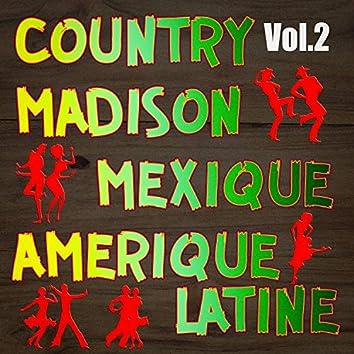 Country, madison : mexique, amérique du sud, vol. 2