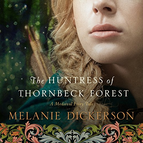 The Huntress of Thornbeck Forest Titelbild