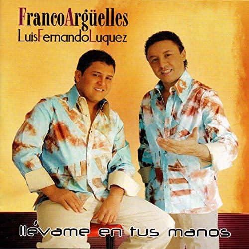 Franco Arguelles & Luis Fernando Luquez