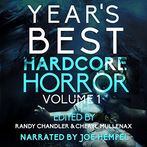 Year's Best Hardcore Horror, Volume 1 cover art