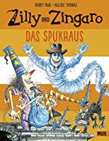 Zilly und Zingaro/Das Spukhaus