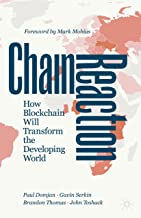 Chain Reaction: How Blockchain Will Transform the Developing World