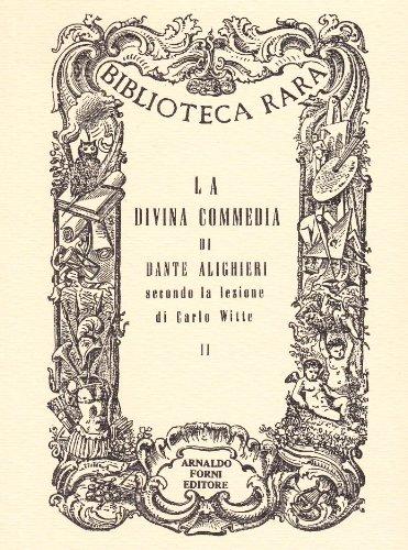 La Divina Commedia di Dante Alighieri, secondo la lezione di Carlo Witte. Cantica seconda (rist. anast.) by Dante Alighieri
