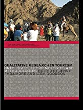 Qualitative Research in Tourism: Ontologies, Epistemologies and Methodologies (Contemporary Geographies of Leisure, Tourism and Mobility)