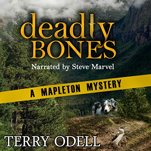 Deadly Bones     A Mapleton Mystery, Book 2              By:                                                                                                                                 Terry Odell                               Narrated by:                                                                                                                                 Steve Marvel                      Length: 11 hrs and 34 mins     9 ratings     Overall 4.6