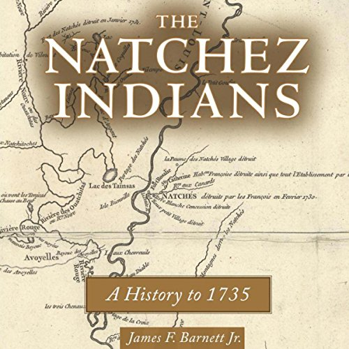 The Natchez Indians audiobook cover art