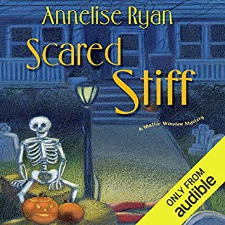 Scared Stiff     A Mattie Winston Mystery              By:                                                                                                                                 Annelise Ryan                               Narrated by:                                                                                                                                 Jorjeana Marie                      Length: 9 hrs and 44 mins     443 ratings     Overall 4.3