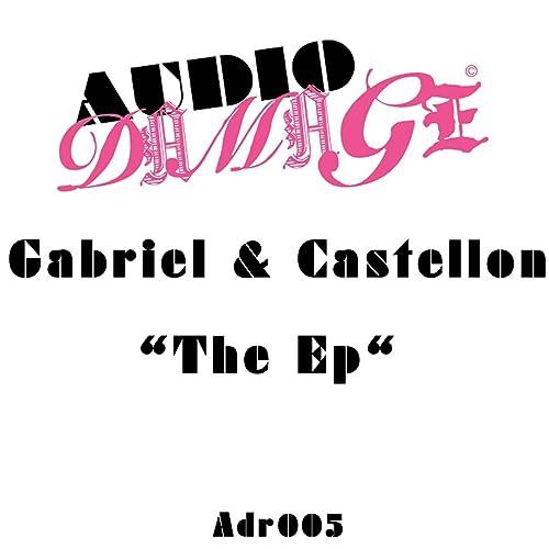 Amazon.com: The Ep: Gabriel & Castellon: MP3 Downloads