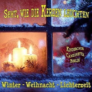 Seht, wie die Kerzen leuchten - Winter - Weihnacht - Lichterzeit