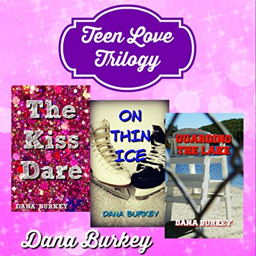 Teen Love Trilogy audiobook cover art