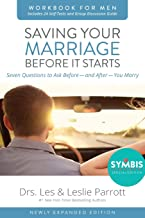 Saving Your Marriage Before It Starts Workbook for Men Updated: Seven Questions to Ask Before—and After—You Marry PDF