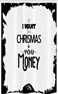 ABAKUHAUS Funny Stall Shower Curtain, Humorous All I Want for Christmas is Money Lettering in Monochrome Design, Fabric Ba...