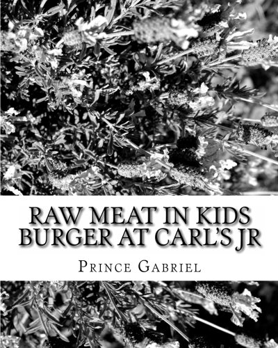 Raw Meat in Kids Burger at CARL'S JR: Is CARL'S JR legally responsible?