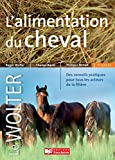 L'alimentation du cheval (Hors collection) - Format Kindle - 9782855573823 - 44,00 €
