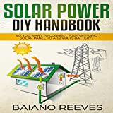 Solar Power DIY Handbook: So, You Want to Connect Your Off-Grid Solar Panel to a 12 Volts Battery?