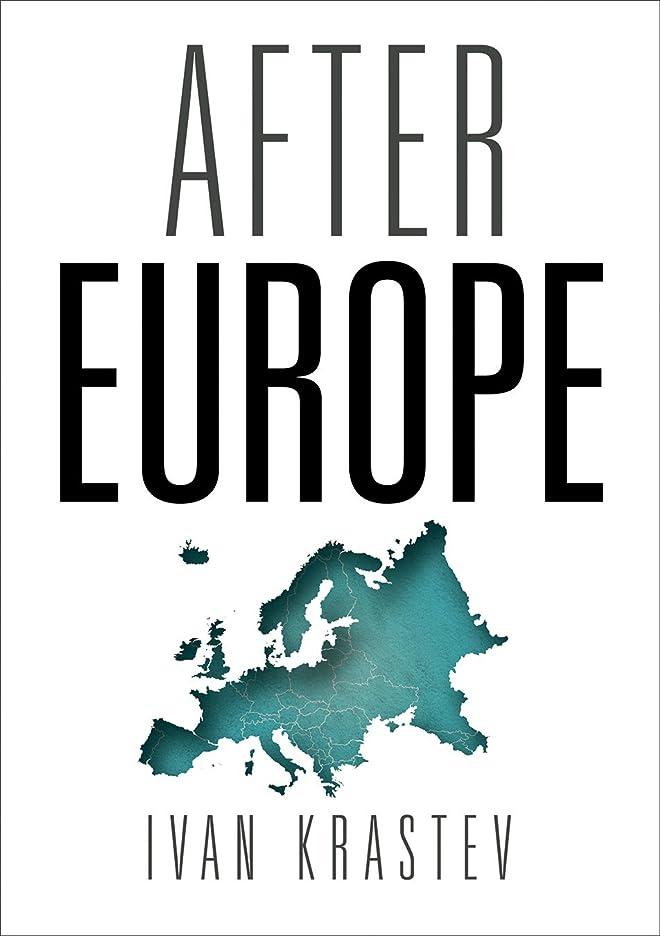 落胆した団結インタビューAfter Europe (English Edition)
