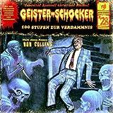 Geister-Schocker – Folge 28: 100 Stufen zur Verdammnis