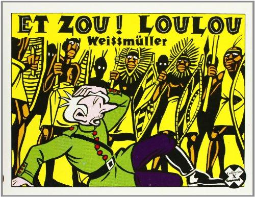 Et zou ! Loulou