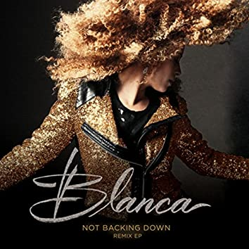 Not Backing Down (Remix EP)